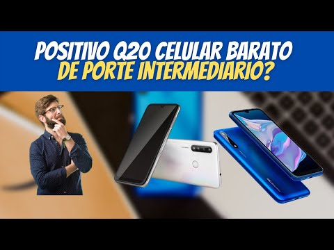 Positivo Q20 Celular Barato de Porte Intermediario?
