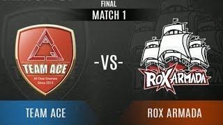 ROX ARMADA Vs TEAM ACE - Game 1 | VPL EA Championship - Grand Finals