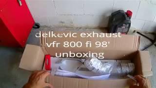 Delkevic Unboxing Vfr 800 Fi