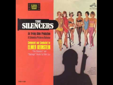 Elmer Bernstein - Main Title - From The Silencers
