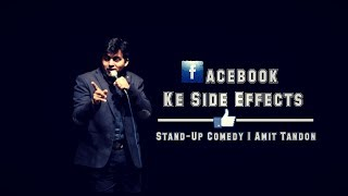 Facebook Ke Side Effects - Stand Up Comedy by Amit Tandon