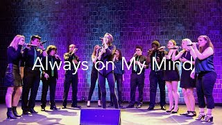 Always on My Mind (opb. Willie Nelson)- Trebellious A Cappella