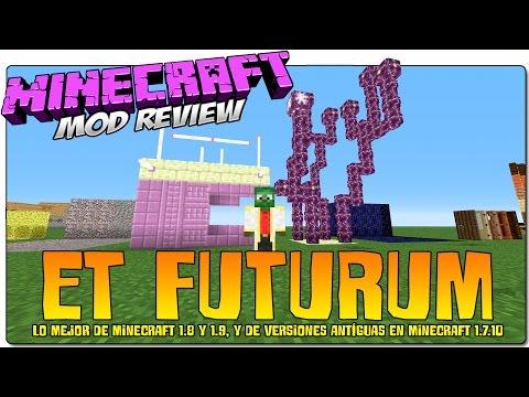 ET FUTURUM MOD 1.7.10 ESPAÑOL | LO MEJOR DE MINECRAFT 1.8 Y MINECRAFT 1.9 EN 1.7.10 | MINECRAFT MODS
