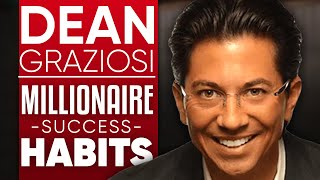Dean Graziosi - Millionaire Success Habits: How To Lead A Business In An Unstable Economic Climate