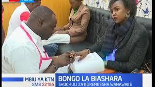 Bongo la Biashara: Shughuli za kurembesha wanawake