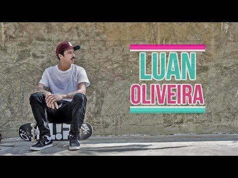 Best of Luan Oliveira Skateboarding 2017 Da Best