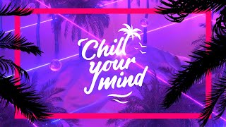 Luxe Agoris & Thomas Nan - How I Must Feel (Feat. Nicholas Roberts) [ChillYourMind Release]
