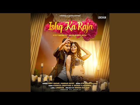 Ishq Ka Raja Feat Angela Krislinzki