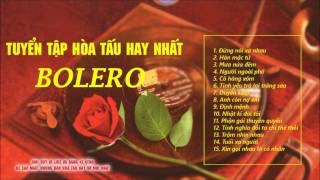 Hòa Tấu Bolero Trữ Tình Chọn Lọc Đặc Sắc - Saxophone, Guitar