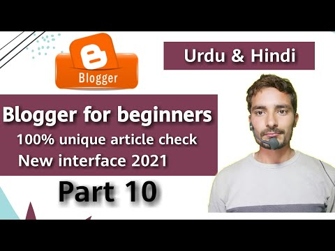 100% Unique Article Check 2021 | Free Check Unique Article | blogger tutorial for beginners | Part10