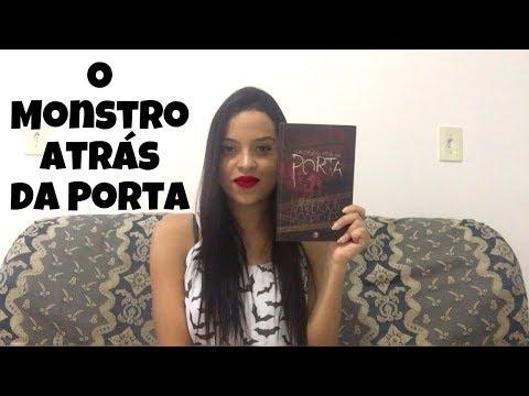 O MONSTRO ATRÁS DA PORTA- Landerson Rodrigues | Morcegos Literários