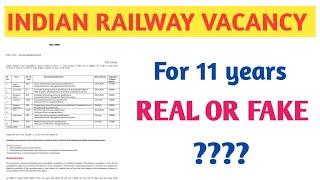 भारतीय रेलवे के 11वर्षों के लिए निकली वेकैंसी की सच्चाई | RAILWAY VACANCY FOR 11 YR, REAL OR FAKE ?