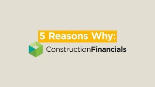 5 Reasons Why: Construction Financials with Procore