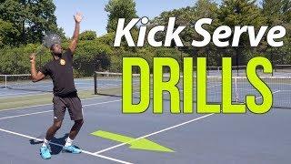 Kick Serve Drills For HUGE Spin!   Tennis Serve Lesson