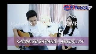 Karna Su Sayang - Aviwkila Karaoke No Vocal / Instrument