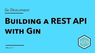 Go Gin REST API Tutorial