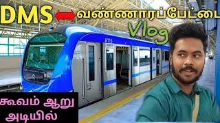 Under River Metro Train || DMS to Vannarapettai || Chennai Vlogger Deepan