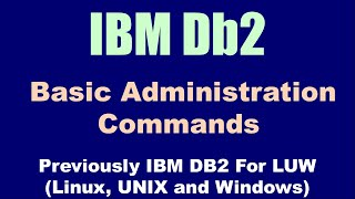 Db2 LUW Administration Basic Commands