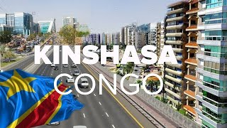 DR Congo's Capital Kinshasa. The Largest, Most Developed City in Central Africa