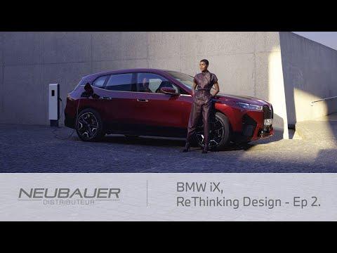 BMW iX - ReThinking Design - Ep 02