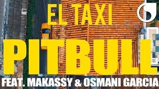 Pitbull feat. Makassy  Osmani Garcia - El Taxi