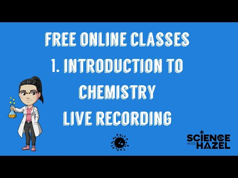 Free Online Classes 1: Introduction To Chemistry   Live Recording ...