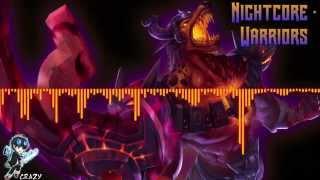 Nightcore - Warriors
