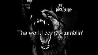 The Distillers -The world Comes Tumblin' Down