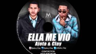 Ella Me Vio - Ajota y Clay  (Video)