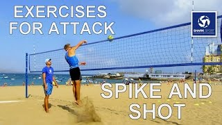 Beach Volleyball exercises / drills for training attack (spike - shot). Great tips!