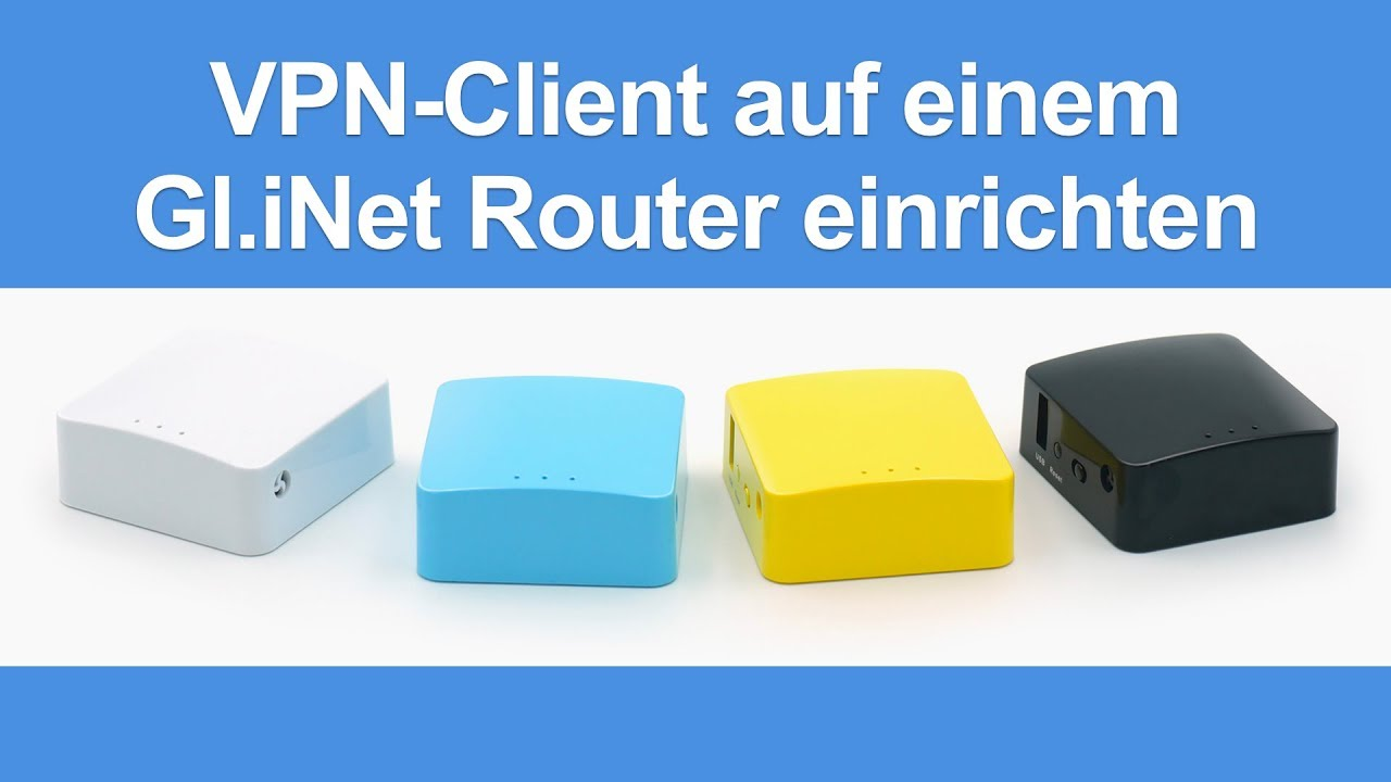 ✈ VPN-Client-Router: GL.iNet GL-MT300, OpenWRT, Test & Anleitung 2
