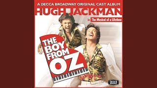 When I Get My Name In Lights (The Boy From Oz/Original Cast Recording/2003)