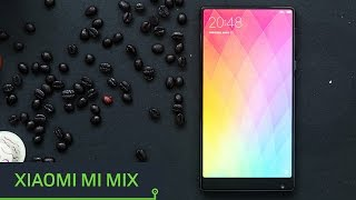 Xiaomi Mi Mix, review