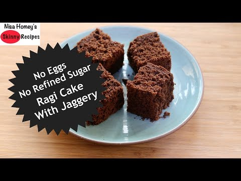 Eggless Soft Ragi Cake Recipe – How To Make Chocolate Ragi Millet Cake With Jaggery | Skinny Recipes