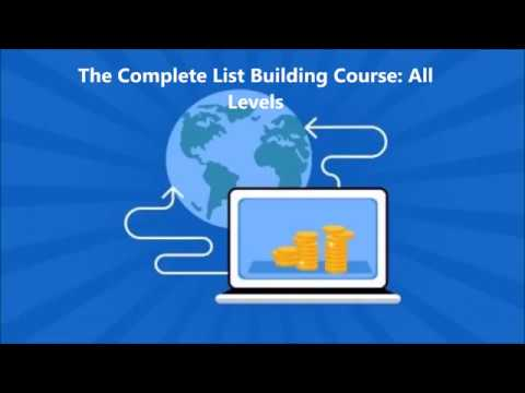 The Complete List Building Course All Levels