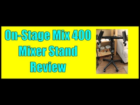 On-Stage Mix-400 Mixer Stand Review – (@Beatstruggles)