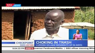 Residents of Lumora Village, Bungoma up in arms over amounts of trash