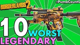 Top 10 Worst Legendary Guns and Weapons in Borderlands 2 (Worst Legendaries Redux) #PumaCounts