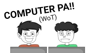 COMPUTER SHOP (WoT) | PINOY ANIMATION