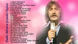 Pablo Abraira Grandes Exitos - Pablo Abraira Sus Mejores Canciones