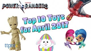 Top 10 Toys in April 2017