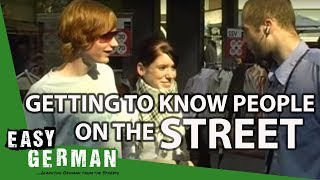 Getting to know people in the streets | Easy German 4