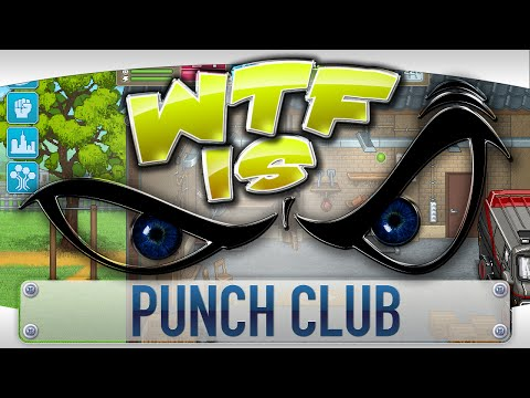 ► WTF Is... - Punch Club ? - YouTube video thumbnail