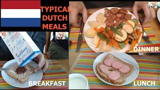 Typical Dutch Meals/What Dutch People Eat Everyday