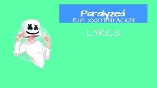 Marshmello   Paralyzed (Lyric Video)