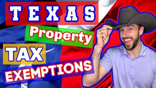 Filing Property Tax Exemptions - Living in San Antonio Texas