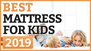 Best Mattresses For Kids 2019 – TOP 11 Mattress For Kids