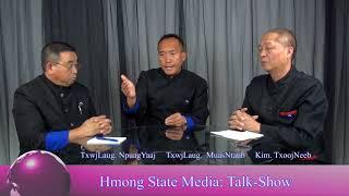 Hmong State Media Interview Bua Yang Moua & Moua Dao 07-24-2018