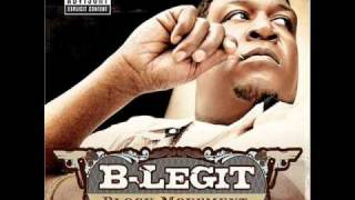 "B-Legit - ""Block 4 Life"""