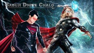 Babuji Zara Dheere Chalo Super Hero Edition Superman Vs Thor
